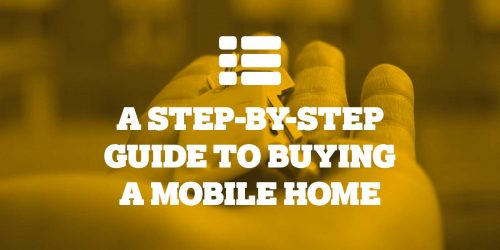 A Step-by-Step Guide to Buying a Mobile Home