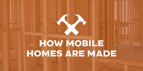 How Mobile Homes Are Made