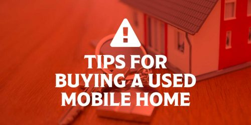Tips for Buying a Used Mobile Home