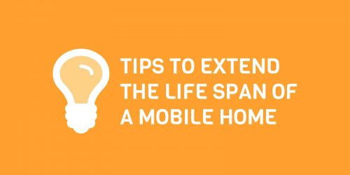Tips to Extend the Life Span of a Mobile Home