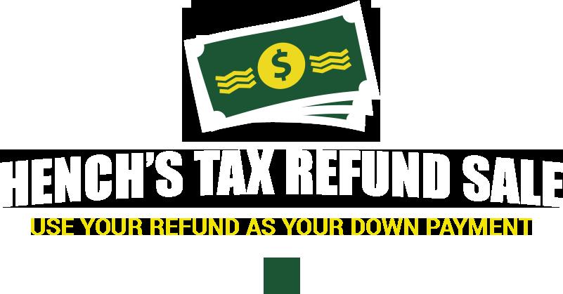 Hench's Tax Refund Sale